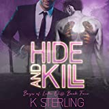 Hide and Kill: Boys of Lake Cliff, Book Four