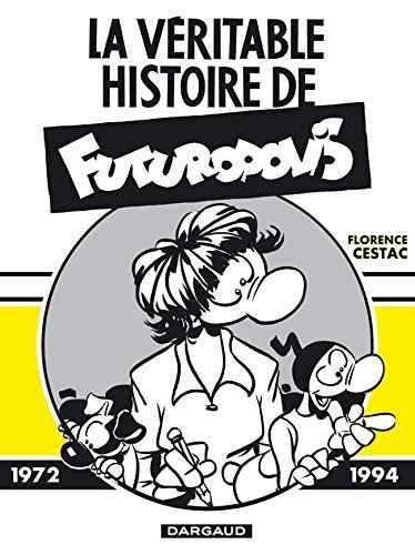 La Véritable Histoire de Futuropolis - tome 1 - Véritable histoire de Futuropolis (La)