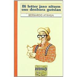 Bi Letter Jaso Nituen Oso Denbora (Auskalo Bumeran)