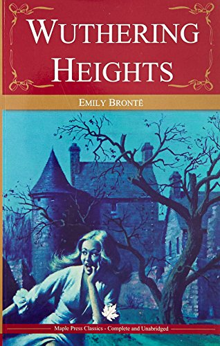Wuthering Heights                 by E Bronte