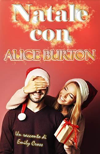 Natale con Alice Burton di [Cross, Emily]