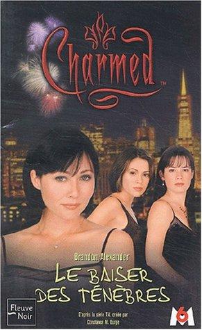 Charmed, tome 2 : Le Baiser des ténèbres