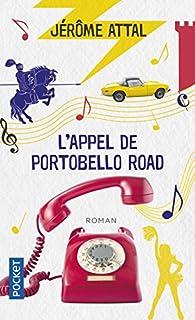L'appel de Portobello Road par Jérôme Attal