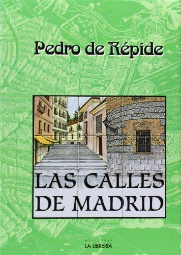 Las calles de Madrid por Pedro de Répide