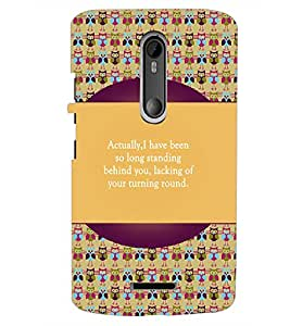PrintDhaba Quote D-5721 Back Case Cover for MOTOROLA MOTO X3 (Multi-Coloured)