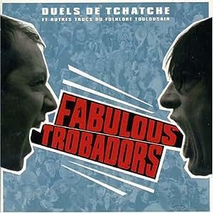 Duels de tchatche et autres trucs du folklore Toulousain