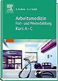 Arbeitsmedizin Kurs A-C: Fort- und Weiterbildung