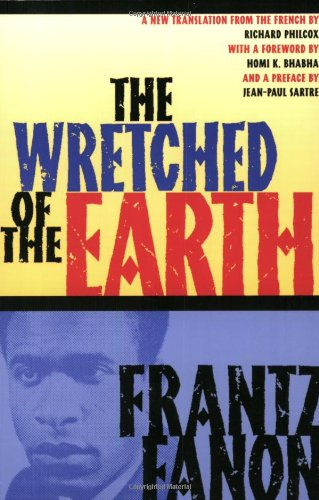 The Wretched of the Earth por Frantz Fanon
