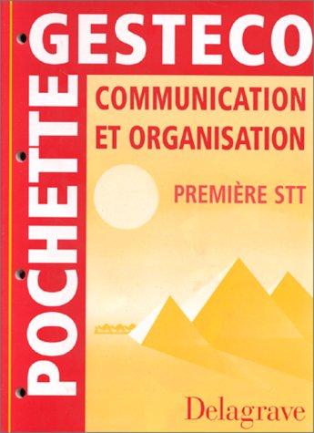Communication et organisation, 1re STT. Pochette de l'élève