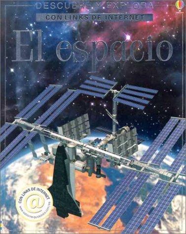 El Espacio (Descubre Y Explora Con Links De Internet)