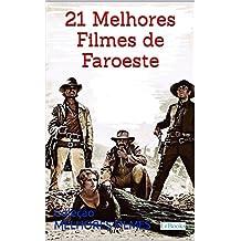 21 melhores filmes de faroeste (Coleção 21 Melhores Filmes)