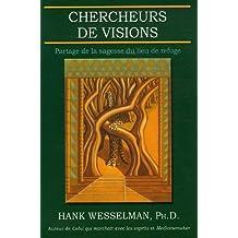 Chercheurs de visions : Partage de la sagesse du lieu de refuge