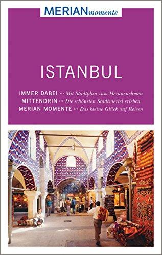 MERIAN momente Reiseführer Istanbul: MERIAN momente - Mit Extra-Karte zum Herausnehmen