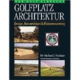 Golfplatz Architektur. Design, Konstruktion und Platzerneuerung