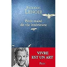 Petit traité de vie intérieure (French Edition)