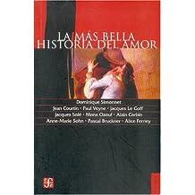 La Mas Bella Historia del Amor (Historia (Fondo de Cultura Economica de Argentina))