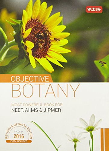 Objective Botany for NEET/AIIMS/JIPMER and other PMT's 2016 (Revised and Updated Edition MCQ's of 2016)