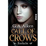 Call of Crows - Entfacht: Roman