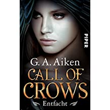 Call of Crows - Entfacht: Roman