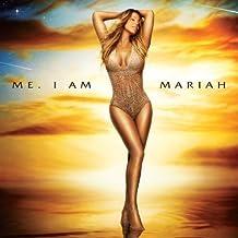 Me. I Am Mariah.The Elusive Chanteuse [Explicit]