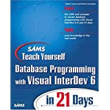 Database Programming with Visual InterDev 6 in 21 Days, w. CD-ROM (Sams Teach Yourself...in 21 Days)