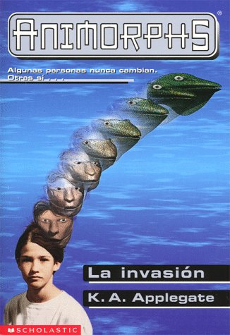 La Invasion/The Invasion (Animorphs) por Katherine Applegate