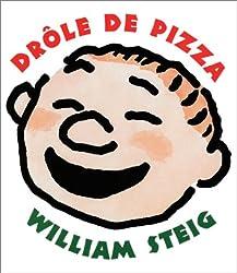 Drôle de pizza