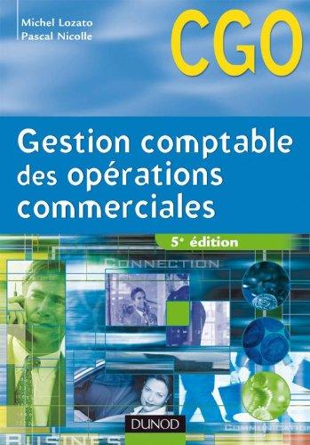 Gestion comptable des opérations commerciales : Processus 1 par Michel Lozato, Pascal Nicolle