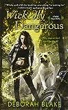 Wickedly Dangerous : A Baba Yaga Novel