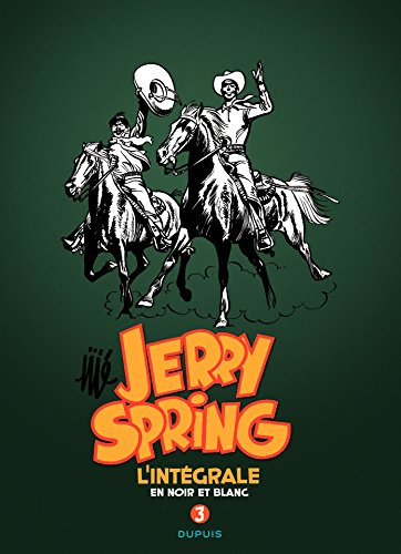 Jerry Spring - L'Intégrale Tome 3: 1958-1962 (French Edition)
