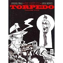 [Torpedo: Volume 5] (By: Jordi Bernet) [published: April, 2012]