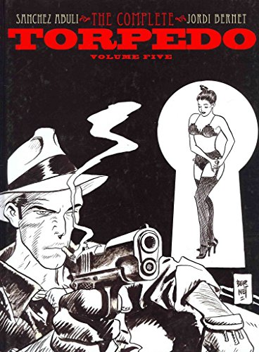 [Torpedo: Volume 5] (By: Jordi Bernet) [published: April, 2012]