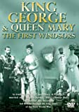 King George And Queen Mary - The First Windsors [DVD]