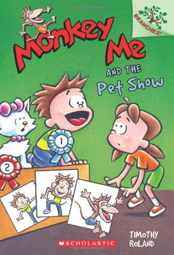 Monkey Me and the Pet Show (Monkey Me. Scholastic Branches) por Timothy Roland