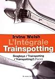 Trainspotting : Intégrale