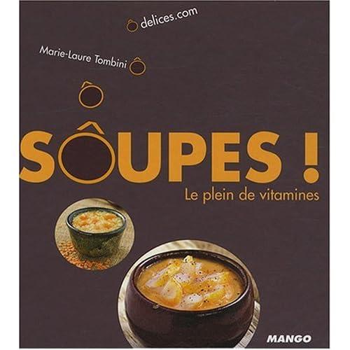 Soupes ! : Le plein de vitamines