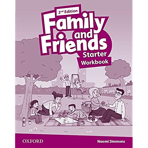 Family and Friends: Family & Friends Starter: Workbook 2ª Edición (Family & Friends Second