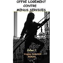 Offre logement contre menus services, volume 1