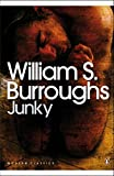 Junky: The Definitive Text of 'Junk' (Penguin Modern Classics)