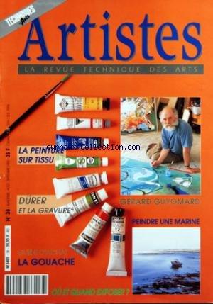 TECHNIQUES DES ARTS [No 38] du 01/08/1992 - BLOC-NOTES - NOUVEAUTES - PRODUITS ET MATERIELS - ACTUALITES - EXPOSITIONS - PORTRAIT D'ARTISTE - GERARD GUYOMARD, UN FRANC-TIREUR DE L'ART CONTEMPORAIN - BILLET - A TOUTE HUMEUR ET AU HASARD - ATELIER - UNE MARINE A L'ILE D'OLERON - GRANDS PEINTRES - LA GRAVURE SELON DURER - SELECTION - LA GOUACHE, LE MEDIUM DES CREATIFS - ATELIER - DESSINER SUR LE MOTIF - SELECTION - LA PEINTURE SUR TISSUS - TECHNIQUES D'ATELIER - LA BELLE HIST par Collectif