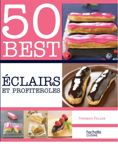 Eclairs et profiteroles - 50 best