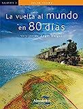 Vuelta al mundo en 80 dias, La (kalafate) (Colección Kalafate)