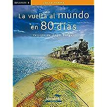 La vuelta al mundo en 80 días (Colección Kalafate)