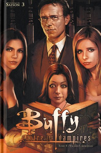 Buffy T05 Saison 3