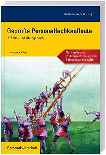Geprüfte Personalfachkaufleute: Arbeits- und Übungsbuch
