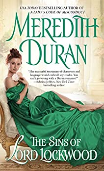 The Sins of Lord Lockwood (Rules for the Reckless Book 6) by [Duran, Meredith]