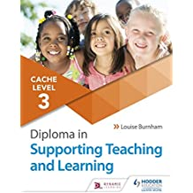 CACHE Level 3 Diploma in Supporting Teaching and Learning