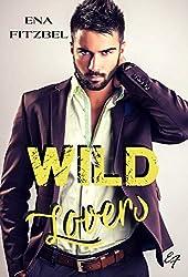 Wild Lovers: Un duel amoureux et torride au cœur d'une réserve indienne (Curtis forever t. 1)