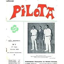 PILOTA - N°7 - Février 1971 - Pilota an II / a l'heure des bilans / la pelote aux jeux Olympiques de 1924 à Paris / perspectives de voyages / Pierre Larronde...