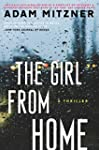 The Girl From Home: A Thriller (Engli...